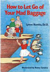 How to Let Go of Your Mad Baggage