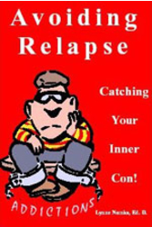 Avoiding Relapse - Catching Your Inner Con