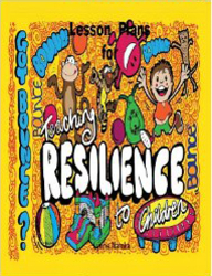 Lesson Plans for Teaching Resilience to Children